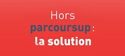 Hors Parcoursup : la solution